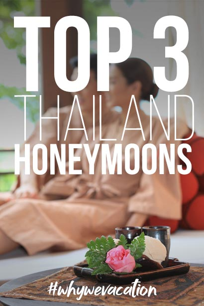 TOP 3 THAILAND HONEYMOONS